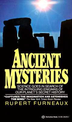 Image for Ancient Mysteries - Science Goes in Search of the Intriguing Enigmas of Our Planet's Secret History