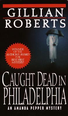 Image for Caught Dead in Philadelphia