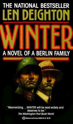 Winter: A Novel of a Berlin Family, LEN DEIGHTON
