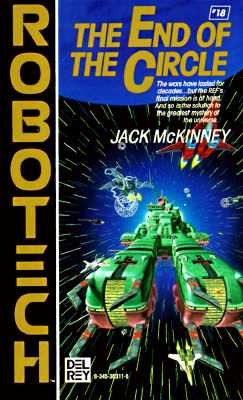 End of the Circle (Robotech #18), Jack McKinney