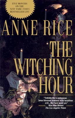 Image for The Witching Hour (Lives of the Mayfair Witches)