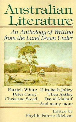 """Australian Literature: An Anthology of Writing from the Land Down Under, """"Edelson, Phyllis F."""""""
