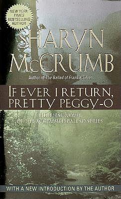 If Ever I Return, Pretty Peggy O, Sharyn Mccrumb
