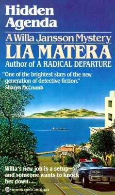 Hidden Agenda (Willa Jansson, Book 3), Matera, Lia