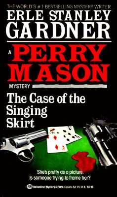 Image for The Case Of The Singing Skirt Perry Mason Mystery