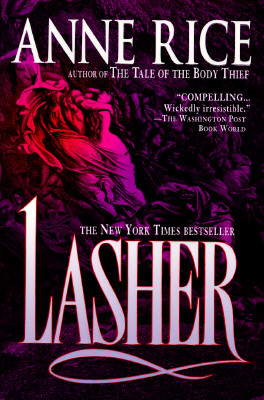 Image for Lasher (Lives of the Mayfair Witches)