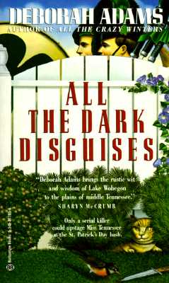 All the Dark Disguises, Adams, Deborah