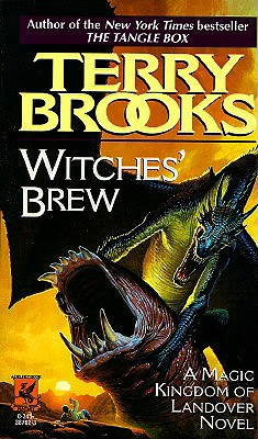 Witches' Brew (The Magic Kingdom of Landover, Book 5), TERRY BROOKS