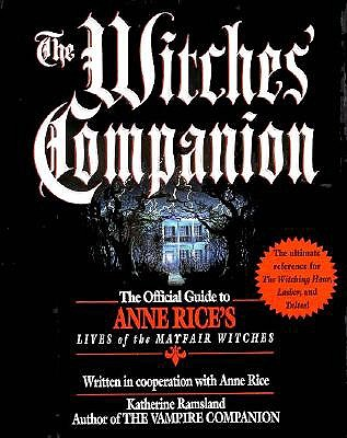 Image for The Witches' Companion: The Official Guide to Anne Rice's Lives of the Mayfair Witches
