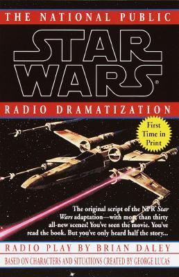 Image for NPR Dramatization: Star Wars: The National Public Radio Dramatization