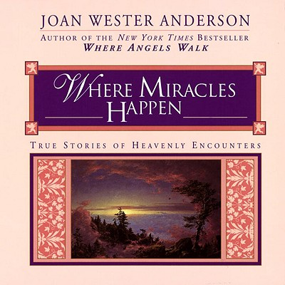 Where Miracles Happen, Anderson, Joan