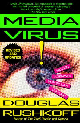 Media Virus!, Douglas Rushkoff