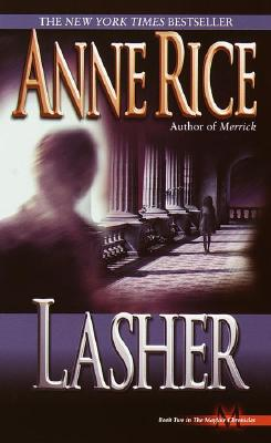 Image for Lasher (Bk 2 Mayfair Witches)