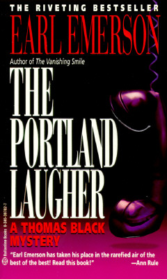 Portland Laugher, Emerson, Earl