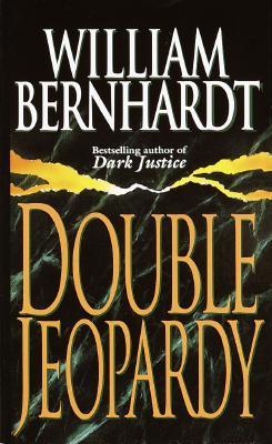 Double Jeopardy, William Bernhardt