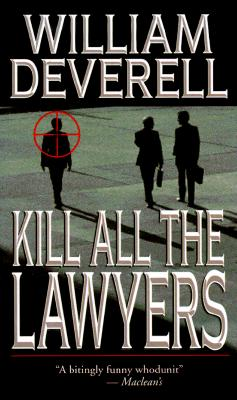 Kill All the Lawyers, Deverell, William