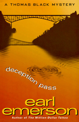 Deception Pass : A Thomas Black Mystery, Emerson, Earl