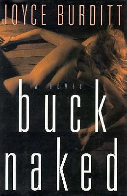 Buck Naked, Burditt, Joyce