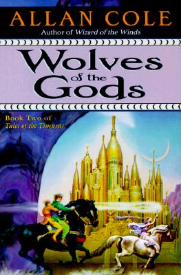 "Image for ""Wolves of the Gods (Tales of the Timuras, Book 2)"""