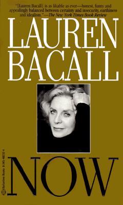 Now, Bacall,Lauren