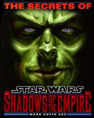 The Secrets of Star Wars: Shadows of the Empire, Vaz, Mark