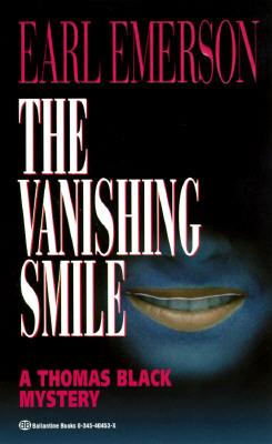 Vanishing Smile (Thomas Black Mysteries), Earl Emerson