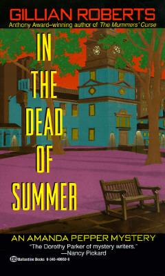 In the Dead of Summer, Gillian Roberts