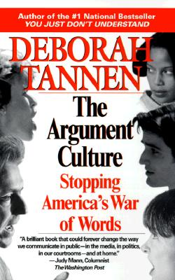 Image for The Argument Culture: Stopping America's War of Words