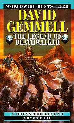 Legend of Deathwalker, DAVID GEMMELL