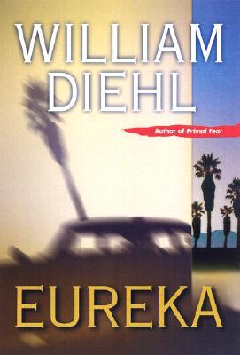 Eureka, Diehl, William