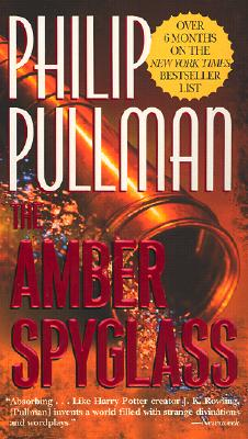 The Amber Spyglass (His Dark Materials, Book 3), Pullman, Philip