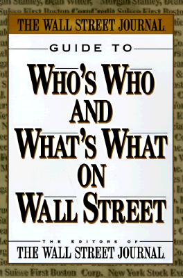 Image for WALL STREET JOURNAL GUIDE TO Who's Who & What's