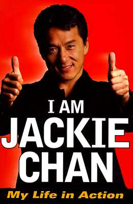Image for I Am Jackie Chan: My Life in Action