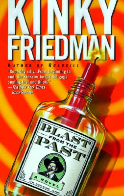 Image for Blast from the Past (Kinky Friedman Novels)