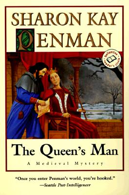 The Queen's Man  A Medieval Mystery, Penman, Sharon Kay