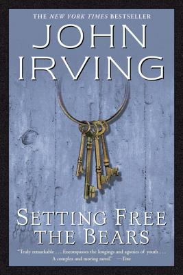 Image for Setting Free the Bears: A Novel (Ballantine Reader's Circle)
