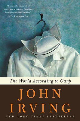 The World According to Garp (Ballantine Reader's Circle), John Irving