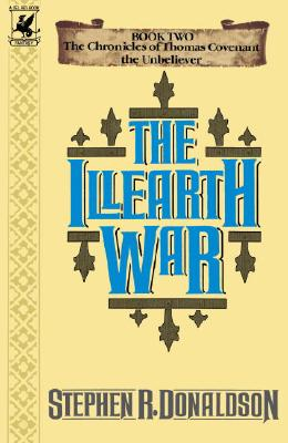 The Illearth War (Chronicles of Thomas Covenant the Unbeliever), Stephen R. Donaldson