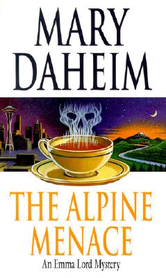 The Alpine Menace  An Emma Lord Mystery, Daheim, Mary