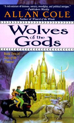 Image for Wolves of the Gods: The Timura Trilogy: Book II (Tales of the Timuras, Book 2)