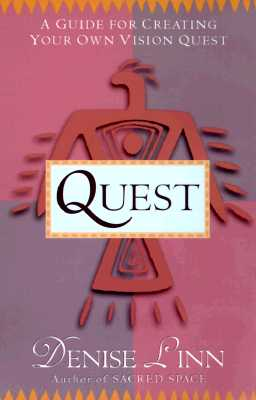 Image for Quest: A Guide for Creating Your Own Vision Quest