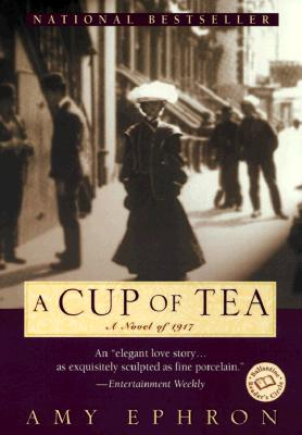 A Cup of Tea (Ballantine Reader's Circle), Ephron, Amy