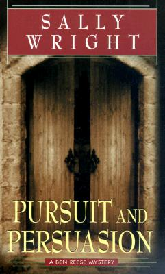 Image for Pursuit and Persuasion: A Ben Reese Mystery (Ben Reese Mysteries (Ballantine))