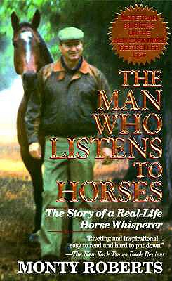 Image for The Man Who Listens to Horses: The Story of a Real-Life Horse Whisperer