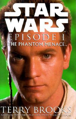 Star Wars Episode I : The Phantom Menace (Star Wars Ser.), Brooks, Terry