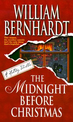 The Midnight Before Christmas, William Bernhardt