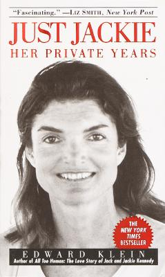Image for Just Jackie (Jacqueline Kennedy Onassis)