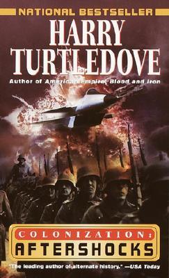 Aftershocks (Colonization Book 3), Harry Turtledove