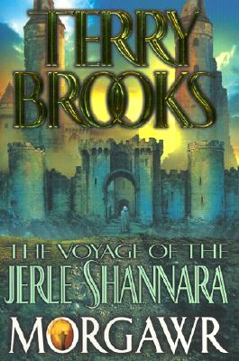 Image for MORGAWR VOYAGE OF THE JERLE SHANNARA