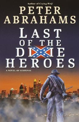 Image for Last of the Dixie Heroes